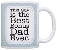 Fathers Day Gifts for Step Dad Bonus Dad This Guy is Best Coffee Mug Tea Cup
