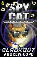 Cope, Andrew, Spy Cat: Blackout, Very Good Book