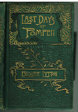Last Days of Pompeii by Bulwer Lytton 1885 Antique Book