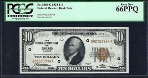 1929  $10 FRBN  ♚♚ CHICAGO ♚♚   PCGS GEM NEW 66 PPQ