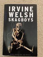 Irvine Welsh Skagboys Advance Reading Copy