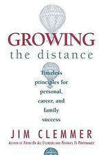 Good, Growing the Distance: Timeless Principles for Personal, Career, and Family