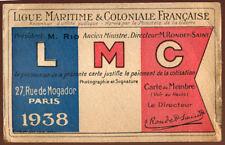 LMC, CARTE DE SOCIÉTAIRE LIGUE MARITIME ET COLONIALE FRANÇAISE - 1938