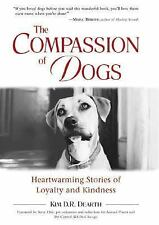 The Compassion of Dogs: True Stories of Animal Courage and Kindness-ExLibrary