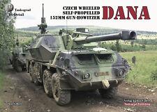 TANKOGRAD IN DETAIL DANA CZECH WHEELED SELF-PROPELLED 152MM GUN-HOWITZER