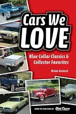 "new ""Cars We Love--Blue Collar Classics and Collector Favorites""--brand new book"