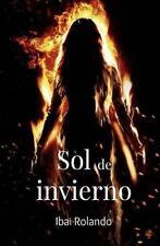 Sol de Invierno by Ibai Rolando (2014, Paperback)