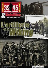 39-45 MAGAZINE - BATAILLES ET TEMOIGNAGES H.S. N° 7 / L'ARTILLERIE DE LA WIKING