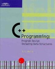 Programming with C++ : Program Design Including Data Structures by D. S. Malik