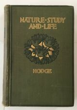 FIRST EDITION Nature Study and Life by Clifton F. Hodge (1902, Hardback)