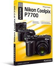 Nikon Coolpix P7700 - das praxisnahe Kamerahandbuch, Addison-Wesley NEU