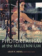 Photorealism at the Millennium by Linda Chase, Louis K. Meisel (Hardback, 2002)