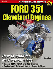 How to Build Max Performance Ford 351 Cleveland Engines 1970-1982 351C 351M 400M