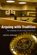 Arguing with Tradition: The Language of Law in Hopi Tribal Court (Chicago Series