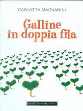 GALLINE IN DOPPIA FILA NARRATIVA ITALIANA CARLOTTA MAGNANINI