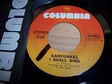 "VG++ 1973 Art Garfunkel I Shall Sing / Dead Souls To The Moon 7"" 45RPM w/ppr slv"