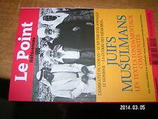 Le Point Références n°49 Juifs Musulmans Textes Fondamentaux commentés.....