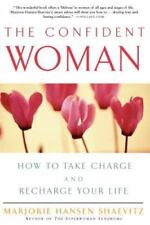 The Confident Woman: How to Take Charge and Recharge Your Life-ExLibrary