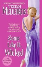 Some Like It Wicked 1 by Teresa Medeiros (2008, Paperback)