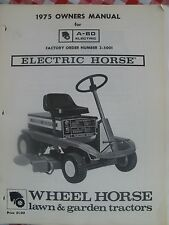 Wheel Horse  Owners  Manual  A-60 Electric