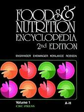 Foods and Nutrition Encyclopedia : A to H by Ensminger, Ensminger Eugene