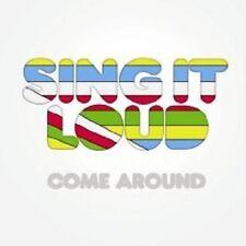 "SING IT LOUD ""COME AROUND"" CD NEU ROCK 11 TITEL"