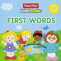Fisher Price Little People - First Words (Fisher Price Board Books), Mattel, Ver
