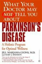 What Your Doctor May Not Tell You About(TM): Parkinson's Disease: A Holistic ...