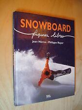 Nerva Royer Snowboard Figures libres 1997