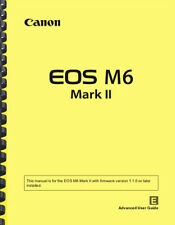 Canon EOS M6 Mark II ADVANCE USER GUIDE Owner's Manual