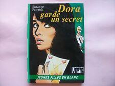 Dora garde un secret     Suzanne  Pairault