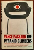 THE PYRAMID CLIMBERS : Vance PACKARD : 1st. UK Edition : 1963 : with Dust Jacket