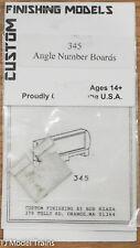 Custom Finishing Models HO #345 Angle Number Boards