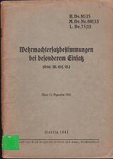 H.Dv. 81/15 Wehrmachtersatzbestimmungen bei besonderem Einsatz. Original 1941