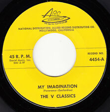 V CLASSICS - Arc 4454 - My Imagination / Come on Baby - 1960 DOO-WOP 45 VG++