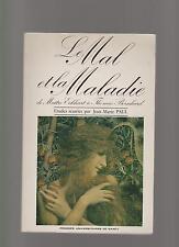 Le Mal et la maladie de Maître Eckhart à Thomas Bernhard 1987