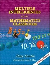 Multiple Intelligences in the Mathematics Classroom by Hope Martin (1998,...