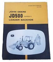 John Deere JD500 Series A Loader Backhoe Operator's Manual OM-R41898