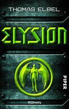 Elbel, Thomas - Elysion: Roman /4