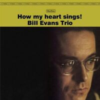 Evans- Bill	How My Heart Sings! + 1 Bonus Track (New Vinyl)