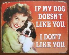 Dog Likes You Tin Metal Sign Made In USA,Wall Art,Decor,Pet,Indoor Outdoor