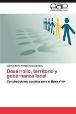 Desarrollo, territorio y gobernanza local: Construcciones sociales para el Buen