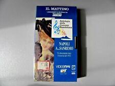 """VHS VIDEOCASSETTA """" NAPOLI A.... SANREMO"""" ANTOLOGIA CANZONE NAPOLETANA VIDEORAI"""