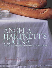 Angela Hartnett's Cucina: Three Generations of Italian Family Cooking by Angela