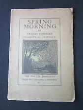 Spring Morning Poems by Frances Darwin Cornford 1923 3rd thousand w/ woodcuts
