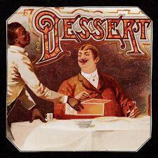 """New listing """"Dessert"""" (1885) *Cigar Box Label* Victorian Gilded Age *Tobacco Art* Super Rare"""