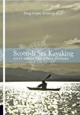 Scottish Sea Kayaking: Fifty Great Sea Kayak Voyages by Doug Cooper, George Reid