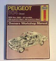 Peugeot 504 Diesel Owners Workshop Manual 1974-1980 All Models Haynes 1981