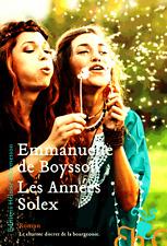 Les années Solex**2017**Emmanuelle de Boysson