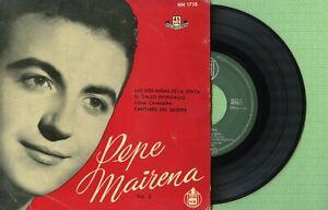 PEPE MAIRENA / Las dos niñas de la venta / HISPAVOX HH 1710 Pr Spain 1958 EP VG+